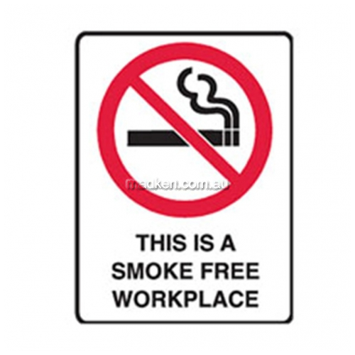 View Brady 840661	This Is A Smoke Free Workplace Prohibition details.