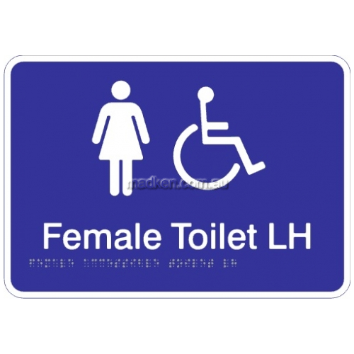 View Female Accessible Toilet Left Hand Acrylic Braille Sign details.